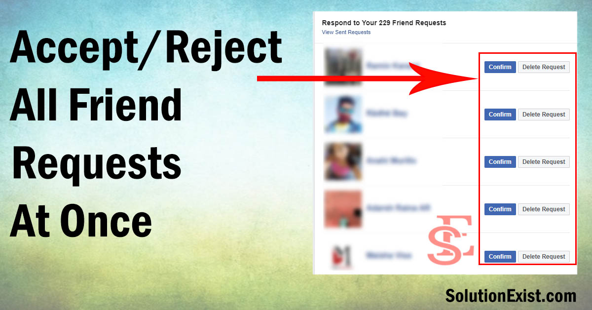 Accept Or Reject All Friend Requests At Once