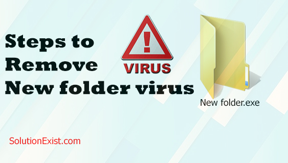 remove NEW FOLDER virus