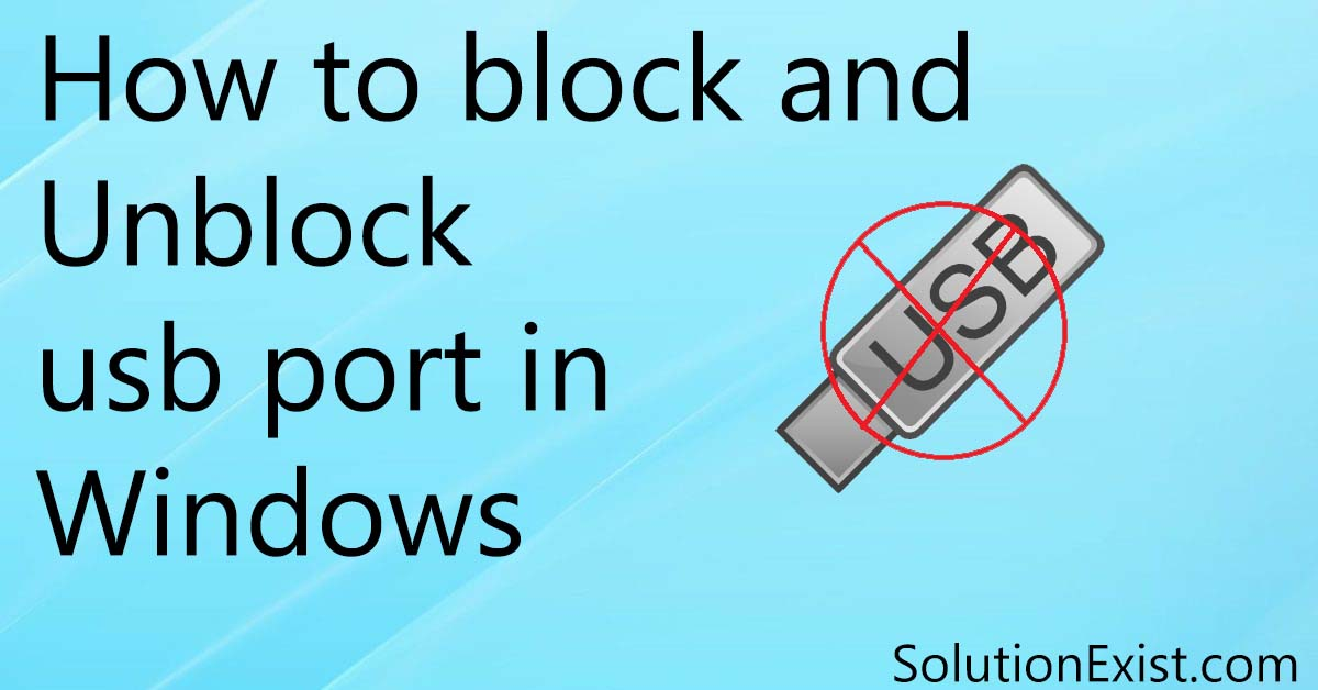 Disable USB ports on Windows PC via Registry,Disable USB ports on Windows,Disable USB ports