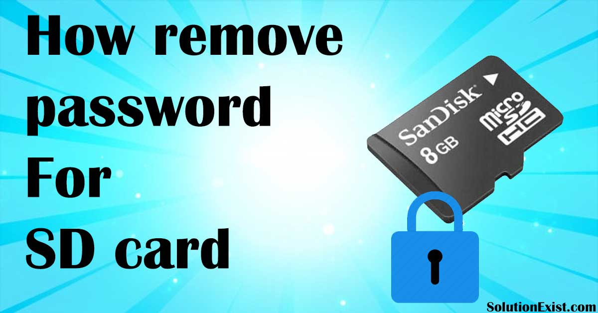 Remove Password From Memory Card,Remove Password From SD card,unlock memory card,unlock SD card