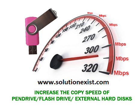 increase usb transfer speed,increase pendrive copy speed,improve copy speed
