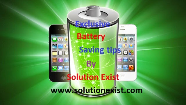Better Battery Life,long battery life,long battery backup,increase battery level,save battery life,increase mobile phone battery life,fix battery drain on andoi,solve less battery life
