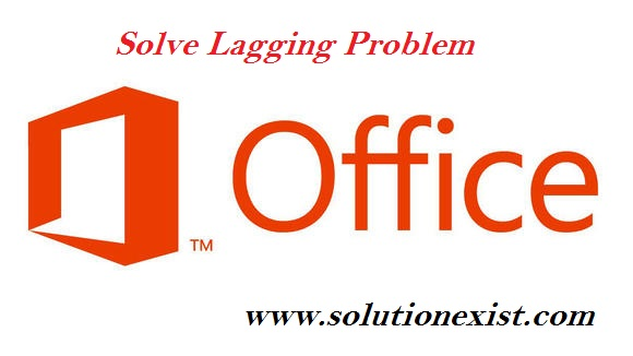 Solve Office 13 Hanging Problem,fix Office 13 Hanging Problem,Solve Office 13 lagging Problem,solution for office 13 lag