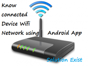 Know how Many People Using your WiFi Network with Android,know who is connected to wifi network,who is connected to my wifi,who is connected to my hotspot android,see who is connected to your wifi,how to check how many devices are connected to my wifi router,how to check connected devices on wifi router tp link,how to check who is connected to my wifi router,how to check how many devices are connected to your wifi?,how can i see what devices are connected to my network,how to know how many devices are connected to my wifi router,how to check who is using my wifi,wifi watcher,