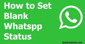 blank WhatsApp status,whatsapp tricks,empty whatsapp status,set blank status in whatsapp,set empty status in whatsapp,whatsapp tips,whatsapp tricks