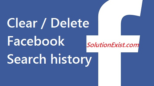How To Delete Search History on Facebook,How do you clear your Activity Log on Facebook,clear facebook search history,delete facebook search history,view facebook search history,clear search history on facebook, delete search history from facebook account