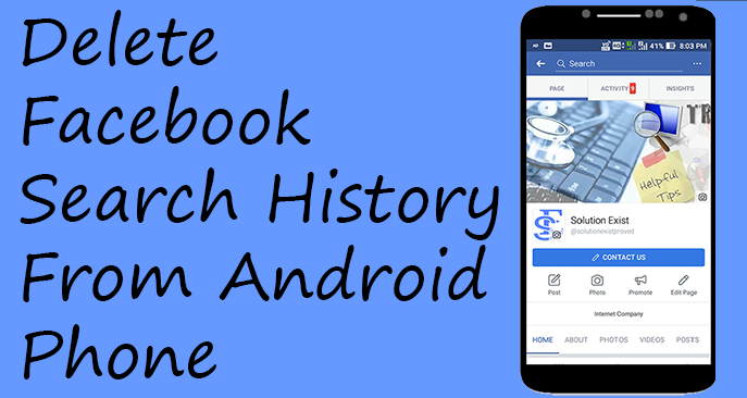 delete facebook search history android,delete facebook search history on android phone,delete facebook search history from android app,delete facebook search history from facebook app,delete facebook search history on facebook app,clear facebook search history android, clear facebook search history permanently,clear facebook search bar history