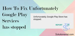 Unfortunately Google Play Services has stopped,how to fix google play services error,fix Unfortunately Google Play Services has stopped, how to fix Unfortunately Google Play Services has stopped,Unfortunately Google Play Services has stopped solution,google play store error,fix android errors, solve Unfortunately Google Play Services has stopped,google play store issue,