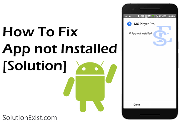 Fix App Not Installed Error,Fix Application Not Installed Error,App Not Installed Error android,App Not Installed Error solution,android error,how to fix android errors,android troubleshoot,android error unfortunately application has stopped,solved app not installed