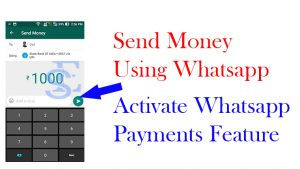 Activate WhatsApp Payments,activate UPI payments in whatsapp,send money in whatsapp,whatsapp payments featurehow to receive and send money in whatsapp 2