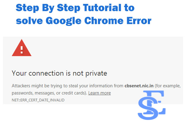 Fix Your Connection Is Not Private Google Chrome Error,your connection is not private windows 10,google chrome error,fix google chrome error,fix your connection is not private, solve our connection is not private