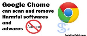remove adware from computer using chrome