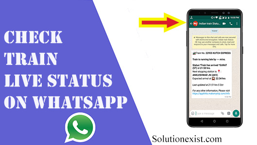 Check train status on WhatsApp,PNR Status on Whatsapp,check live train status on whatsapp,train ststus on whatsapp,indian railways status
