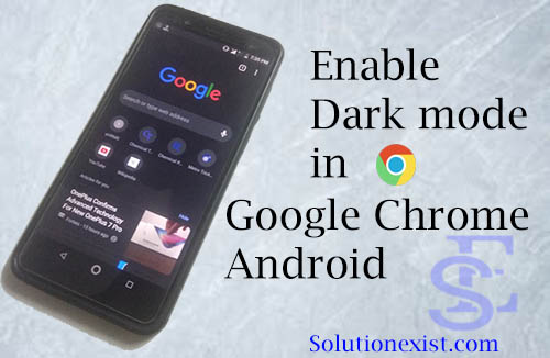 Dark Mode in Chrome Android, dark mode whatsapp, dard mode android, dard mode in google chrome