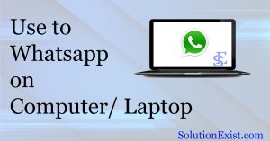 use whatsapp in Pc