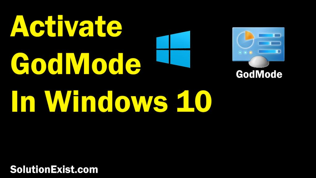 Enable God Mode in Windows 10