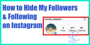 How to Hide My Followers & Following on Instagram