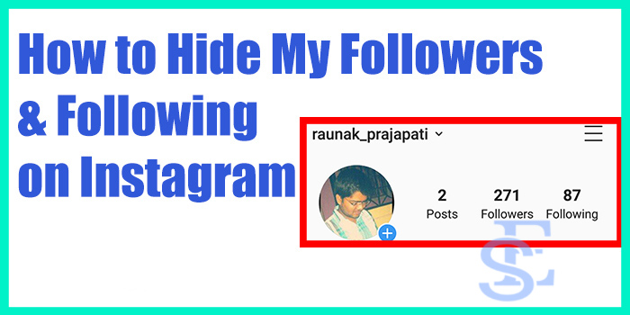 Hide My Followers and Following list on Instagram