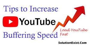 increase youtube buffering speed solution