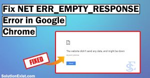 net err_empty_response chrome